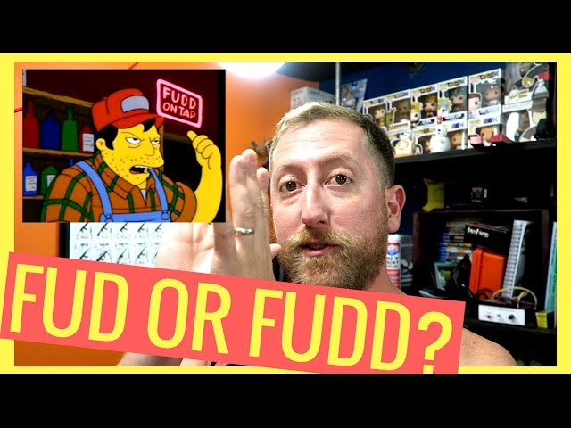 What is a FUD or Fudd?